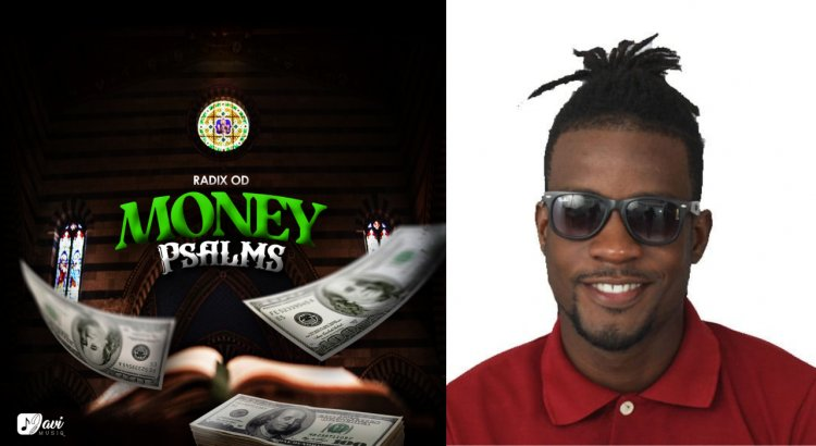 A Dancehall Musical Prayer From Radix O.D with - Money Psalms